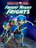 Monster High: Friday Night Frights - 2013