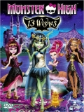 Monster High: 13 Wishes - 2013