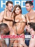 Gangbang Me 2 - 2014