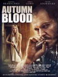 Autumn Blood - 2013