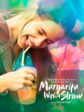 Margarita, With A Straw - 2015