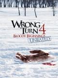 Wrong Turn 4 (Camino Hacia El Terror 4) - 2011