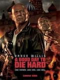 A Good Day To Die Hard (Duro De Matar 5) - 2013