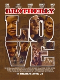Brotherly Love (Amor De Hermanos) - 2015