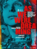 Als Wir Träumten (As We Were Dreaming) - 2015