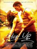 Step Up. Bailando - 2006
