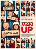 Man Up (Amor Sin Cita Previa) - 2015
