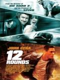 12 Rounds (12 Desafíos) - 2009
