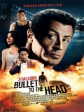 Bullet To The Head (Una Bala En La Cabeza) - 2012