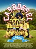 Carrossel: O Filme - 2015
