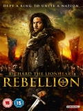 Richard The Lionheart: Rebellion - 2015