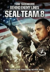Seal Team Eight: Behind Enemy Lines poster