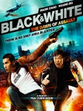 Black And White Episode 1: The Dawn Of Assault - 2012