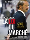 La Loi Du Marché (The Measure Of A Man) - 2015