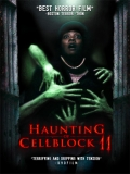 Haunting Of Cellblock 11 - 2014