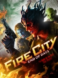 Fire City End Of Days - 2015