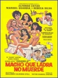 Macho Que Ladra No Muerde - 2014