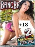 Colombian Fuck Fest 2 - 2014
