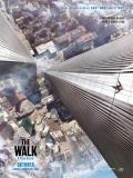 The Walk (En La Cuerda Floja) - 2015