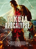 Gokudou Daisensou (Yakuza Apocalypse) - 2015