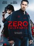 Zero Tolerance - 2015
