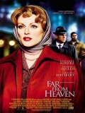 Far From Heaven (Lejos Del Cielo) - 2002