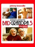 Jackass Presents: Bad Grandpa .5 - 2014