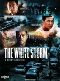 The White Storm - 2013