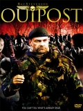 Outpost 1(Avance Del Más Allá) - 2008