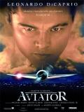 The Aviator (El Aviador) - 2004