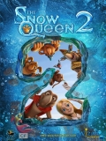 Snezhnaya Koroleva 2 (The Snow Queen 2) - 2014