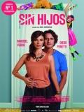 Sin Hijos - 2015