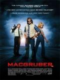 MacGruber (Un Agente No Tan Secreto) - 2010