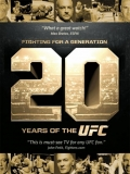 Fighting For A Generation: 20 Years Of The UFC - 2013