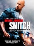 Snitch (El Infiltrado) - 2013