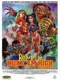 Return To Nuke 'Em High. Volume 1 - 2013