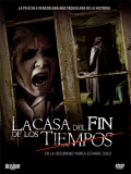 La Casa Del Fin De Los Tiempos - 2013