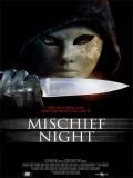 Mischief Night - 2014