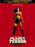 Grindhouse (Planet Terror) - 2007