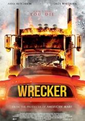 Wrecker (Duelo En El Asfalto) (2015)