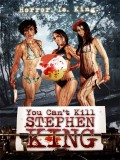 You Can't Kill Stephen King - 2012