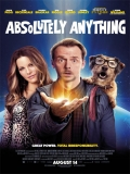 Absolutely Anything (Absolutamente Todo) - 2015