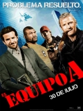 The A-Team (Brigada A: Los Magníficos) - 2010
