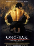 Ong Bak 1: El Guerrero Muay Thai - 2003