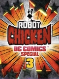 Robot Chicken DC Comics Special 3: Magical Friendship - 2015