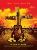 Narco Cultura - 2013