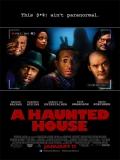 A Haunted House (¿Y Dónde Está El Fantasma?) - 2013