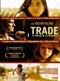 Trade, El Precio De La Inocencia - 2007