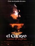 The Crow 2 (El Cuervo 2: Ciudad De ángeles) - 1996