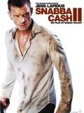 Snabba Cash 2 (Dinero Fácil 2) - 2012